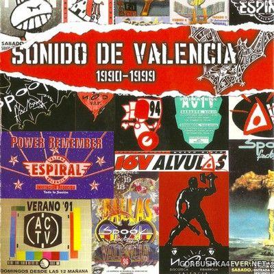 [Contrasena Records] Sonido De Valencia (1990-1999) [2008] / 2xCD