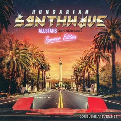 Hungarian Synthwave Allstars vol 3 [2017]