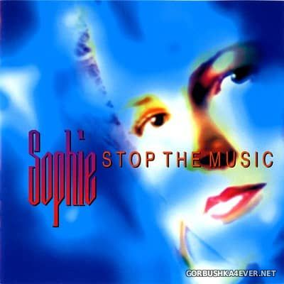 Sophie - Stop The Music [1995]