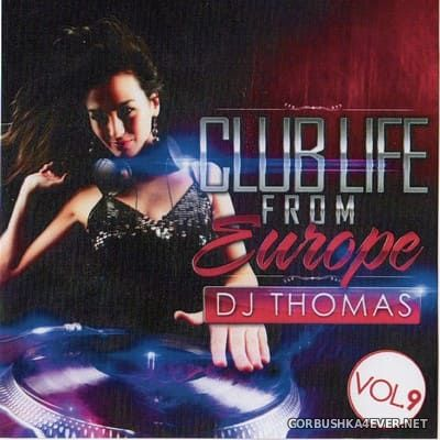 DJ Thomas - Club Life From Europe 09