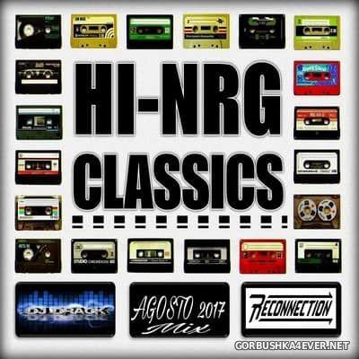 DJ Drack - Hi-NRG Classics Agosto Mix 2017