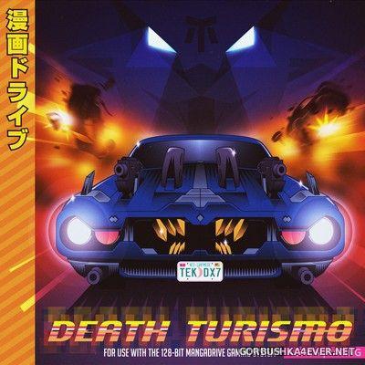 Mangadrive - Death Turismo [2017]