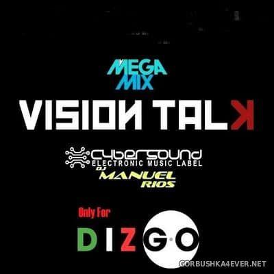 Manuel Rios DJ - Vision Talk El Megamix [2017]