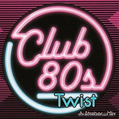 80s Club Twist [2017] by Strebor