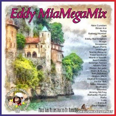 Ronal DJ - Eddy MiaMegaMix [2017]