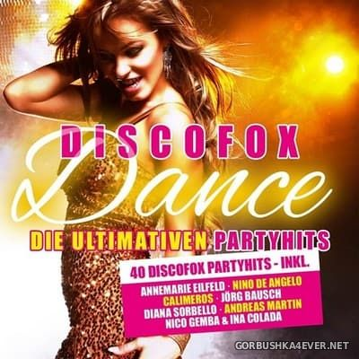 Discofox Dance - Die Ultimativen Party Hits vol 1 [2017] / 2xCD