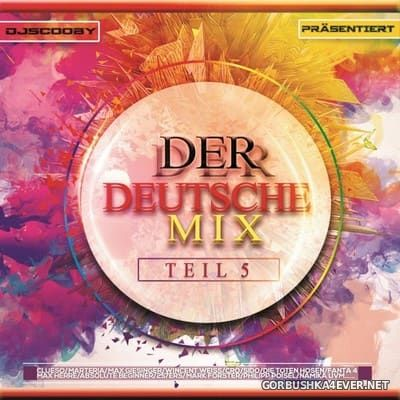 DJ Scooby - Der Deutsche Mix Teil 5 [2017]