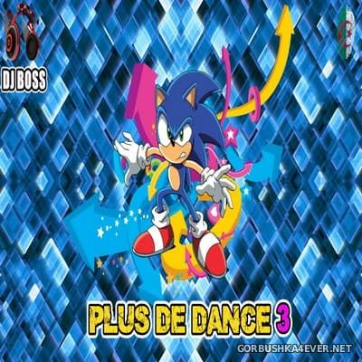 Plus De Dance vol 3 [2017] by DJ Ridha Boss