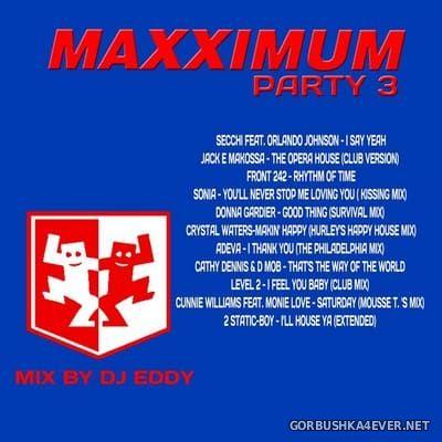DJ Eddy - Maxximum Party 3