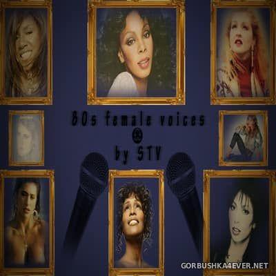 80s Female Voices [2013] by STV DJ