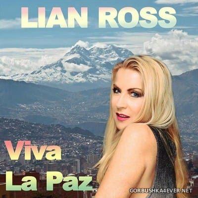 Lian Ross - Viva La Paz [2017]