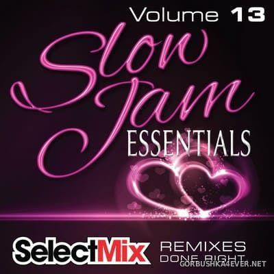 [Select Mix] Slow Jam Essentials vol 13 [2017]