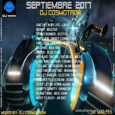 DJ Cosmotron - Septiembre Mix 2017