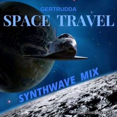 Space Travel Synthwave Mix [2017]