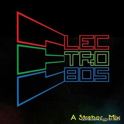 Electro 80s Mix [2017] by Strebor
