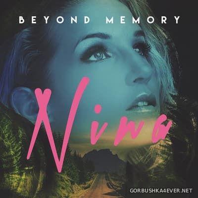 Nina - Beyond Memory [2016]