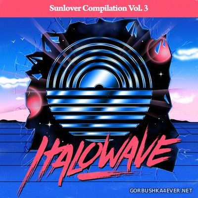 Sunlover Compilation - Italowave vol 3 [2017]