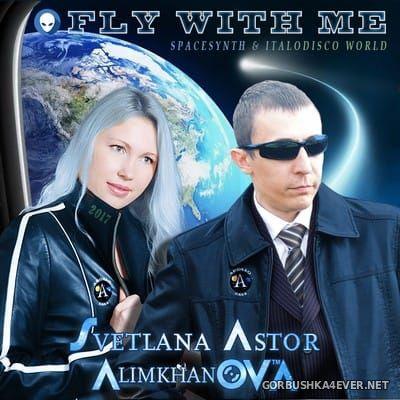 Алимханов А. & Светлана Астор - Fly Wiyh Me [2017]
