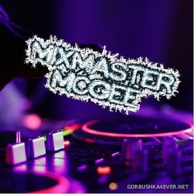 MixMaster McGee - Continious Mix vol 96 - vol 99 [2017]