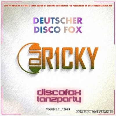 DJ Ricky - Deutscher Discofox Mix vol 1 [2015]