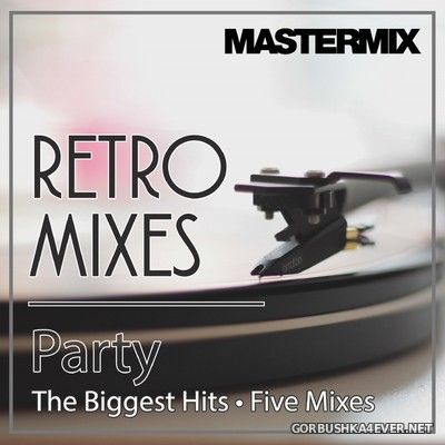 VA - [Mastermix] Retro Mixes Party [2017]