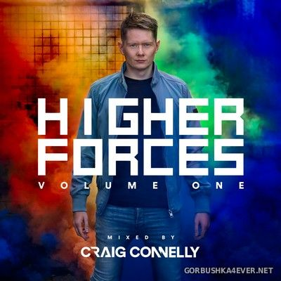 Higher Forces Volume One [2017] Mixed by Craig Connelly