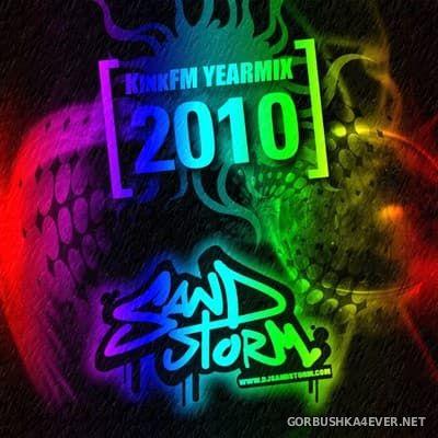 DJ Sandstorm - KinkFM Yearmix 2010