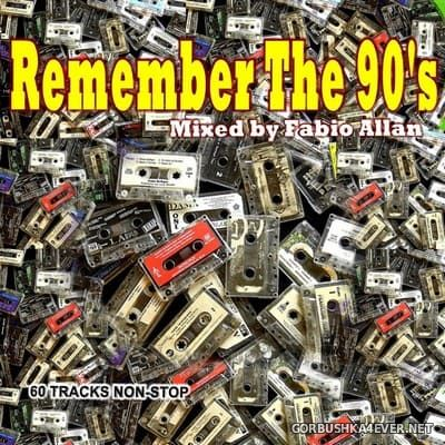 Remember The 90s [2017] by Fabio Allan