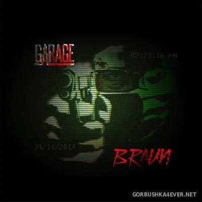 Braun - Garage [2016]