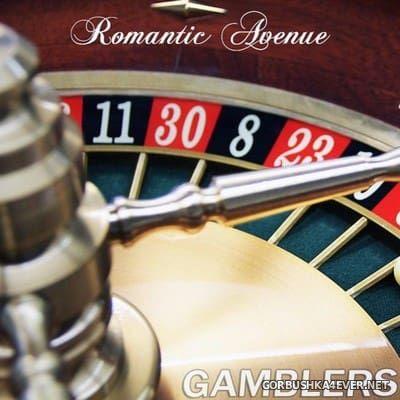 Romantic Avenue - Gamblers [2017]