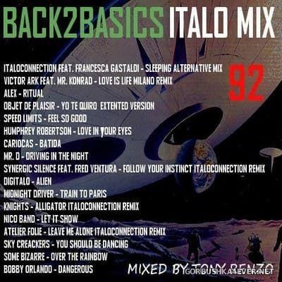 Back2Basics Italo Mix vol 92 [2017] by Tony Renzo