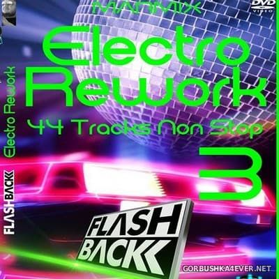 Flashback Electro Rework Mix vol 3 by Marmix