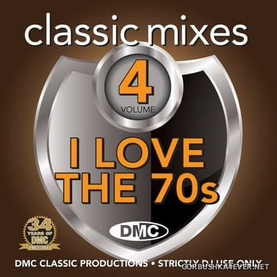 [DMC] Classic Mixes - I Love The 70s vol 4 [2017]
