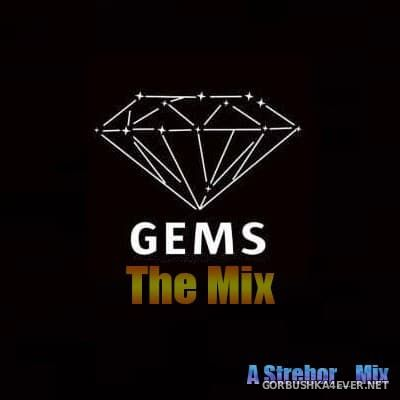 Gems - The Mix [2017] by Strebor