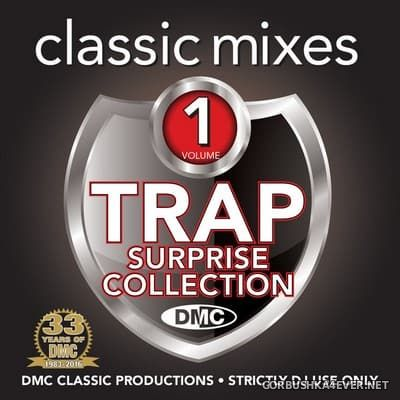 [DMC] Classic Mixes - Trap Surprise Collection [2016]
