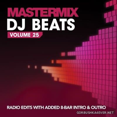 [Mastermix] DJ Beats Volume 25