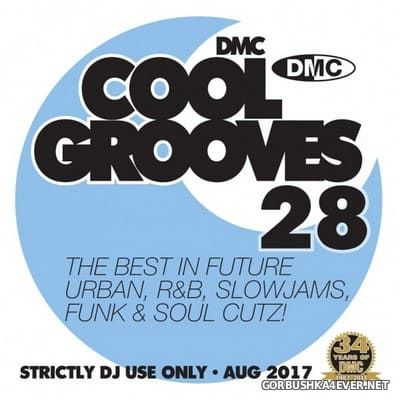 [DMC] Cool Grooves vol 28 [2017]