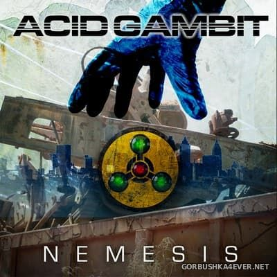 Acid Gambit - Nemesis [2017]