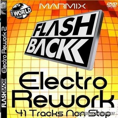 Flashback Electro Rework Mix vol 2 by Marmix