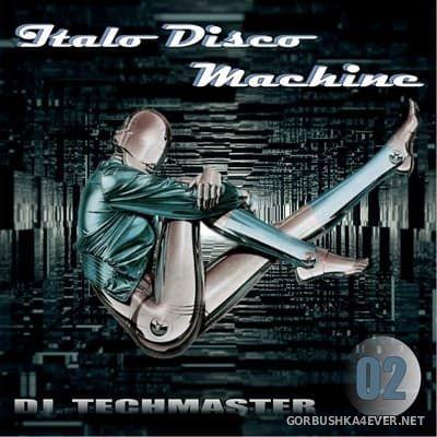 DJ TechMaster - Disco Machine Italo Disco vol 02 [2017]