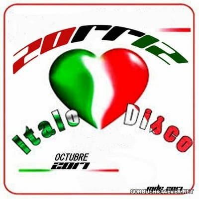 ZorriZ - ItaloDisco Octubre Set 2017