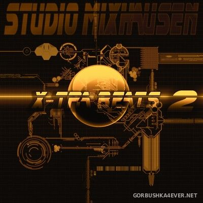 [Studio Mixhausen] X-Tra Beats vol 2 [2017]