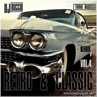 DJ Ricco & Timmi Rasselli - Retro & Classic House Music vol 4