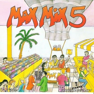 [Max Music] Max Mix 5 Part II