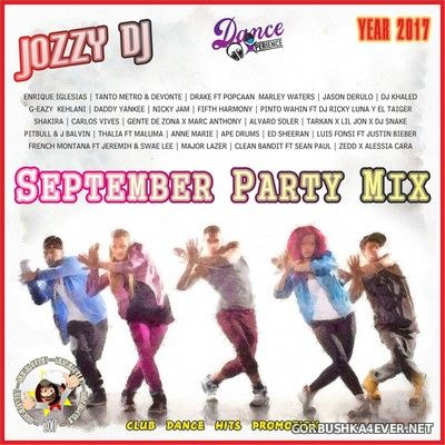 Jozzy DJ - September Party 2017 (Version Mix & Megamix)