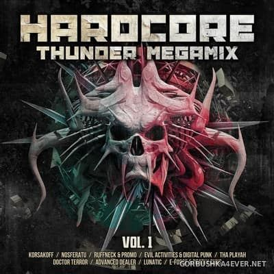 Hardcore Thunder Megamix vol 1 [2017] / 2xCD / Mixed by DJ Deep