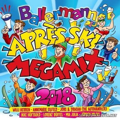 Ballermann Apres Ski Megamix 2018 [2017]