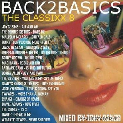 Back2Basics The Classixx Mix vol 08 [2016] by Tony Renzo