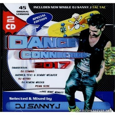 Dance Connection 2017 / 2xCD / Selected & Mixed by DJ Sanny J
