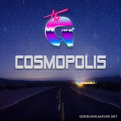 The G - Cosmopolis [2017]